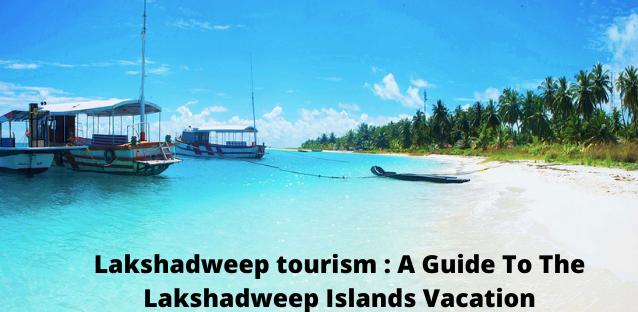 Lakshadweep tourism